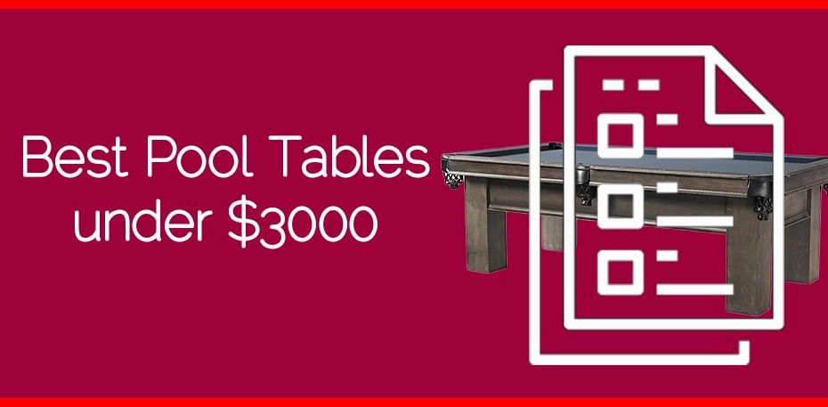 Best Pool Tables under $3000