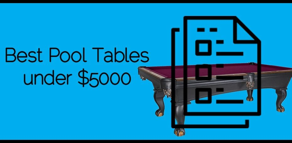 Best Pool Tables under $5000