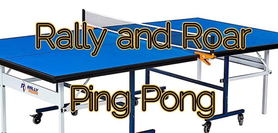 Rally and Roar Ping Pong