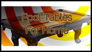 Pool Tables For Home 350x200