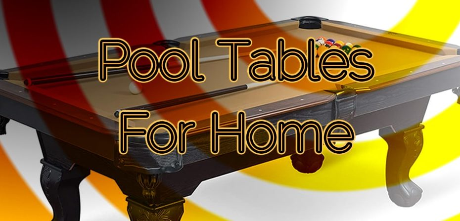 Pool Tables for Home