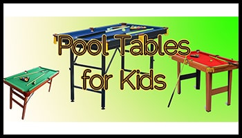 Pool Tables for Kids 350x200
