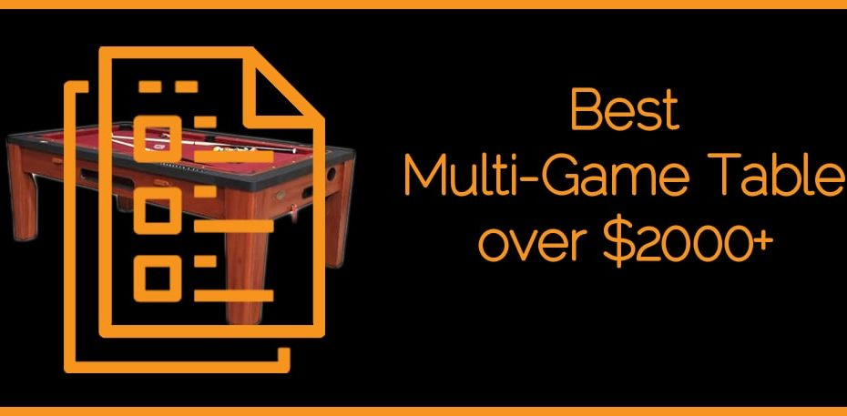 Best Multi-Game Table over $2000+