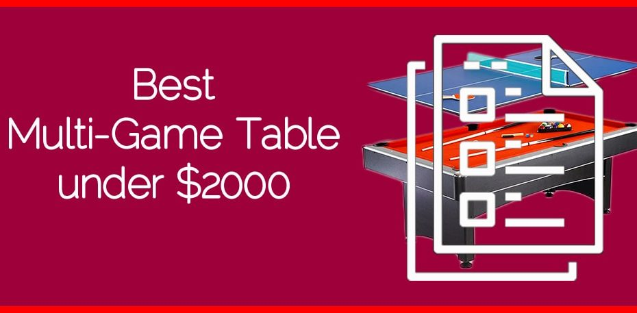 Best Multi-Game Table under $2000