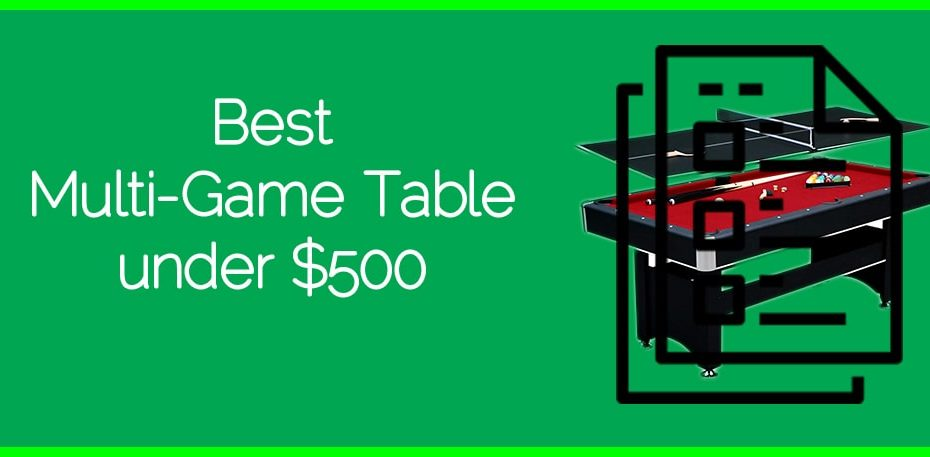 Best Multi-Game Table under $500