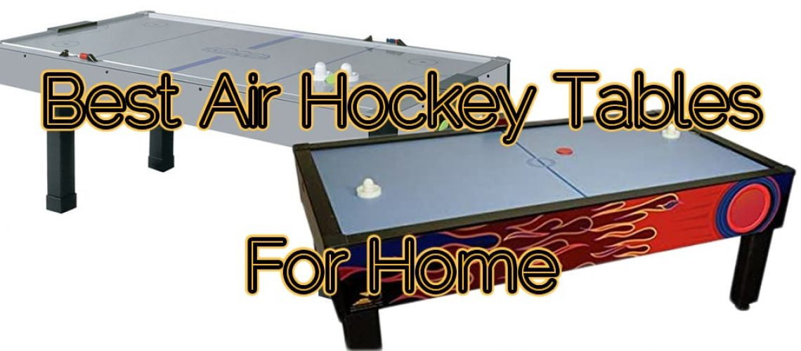 Best Air Hockey Tables For Home