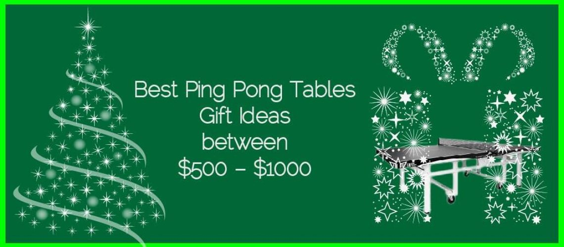 Best Ping Pong Tables Gifts Ideas Between $500 – $1000