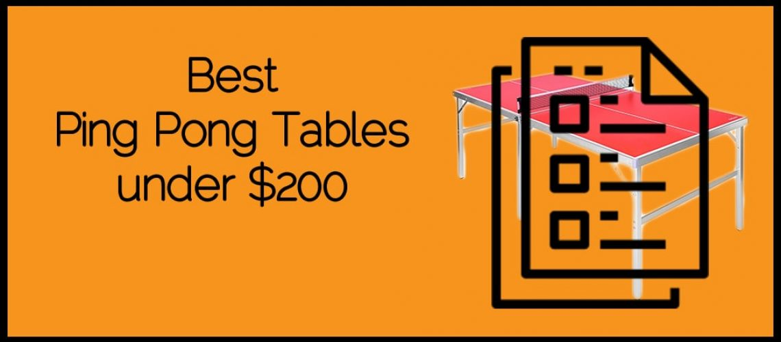 Best Ping Pong Tables under $200
