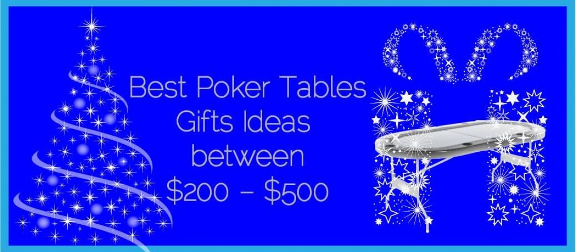 Best Poker Tables Gifts Ideas between 200 - 500USD
