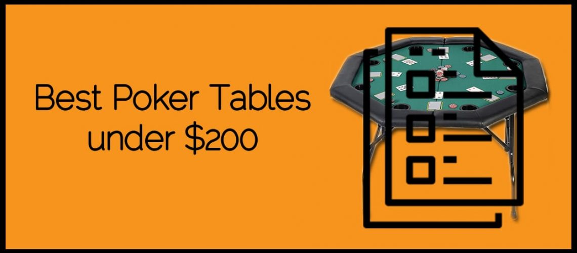 Best Poker Tables under $200