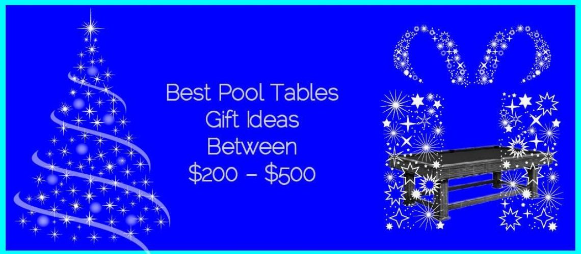 Best Pool Tables Gifts Ideas between $200 – $500