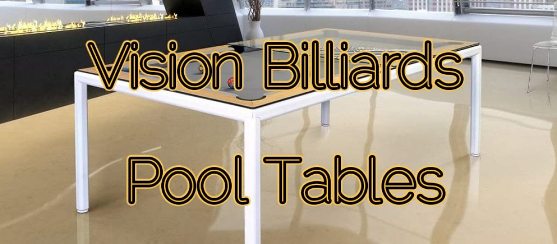 Vision Billiards Pool Tables